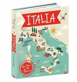 Italien Kochbuch: Italia! Das Beste aus allen Regionen. Mit Cettina Vicenzino Italien bereisen. Rezepte, Begegnungen, Flair. Die echten italienischen Köche und Produzenten kennen lernen. - 1