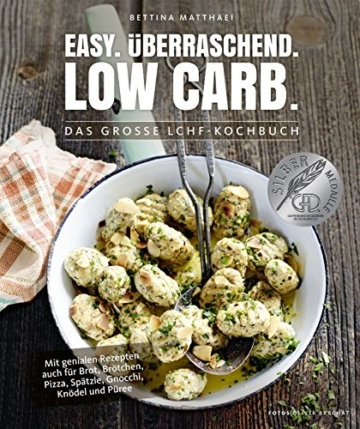 Low Carb Kochbuch: Easy. Überraschend. Low Carb. Das große LCHF-Kochbuch Abnehmen mit genialen Rezepten auch für Brot, Brötchen, Pizza, ... Knödel und Püree (Gesund-Kochbücher BJVV) - 1