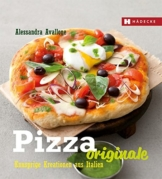 Pizza Originale: Knusprige Kreationen aus Italien - 1