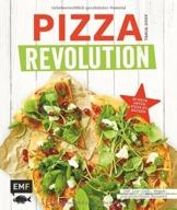 Pizza Revolution: 50 neue Arten Pizza zu backen: Inklusive Low-Carb-, Veggie- und glutenfreien Rezepten - 1