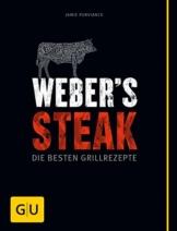 Weber's Grillbibel - Steaks: Die besten Grillrezepte (GU Weber's Grillen) - 1